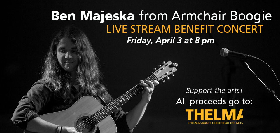 Virtual Benefit Concert with Ben Majeska from Armchair Boogie