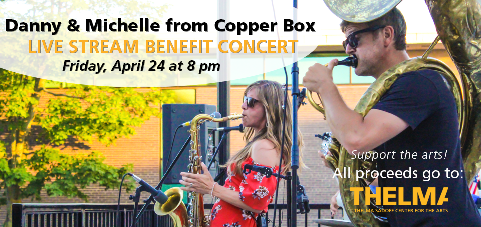 Virtual Benefit Concert with Danny and Michelle from Copper Box