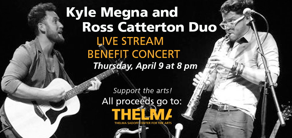 Virtual Benefit Concert with Kyle Megna and Ross Catterton Duo